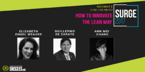 SURGE 2017 session graphic lean startup Ann Mei Chang Guillermo Ortiz de Zarate Elizabeth Engel